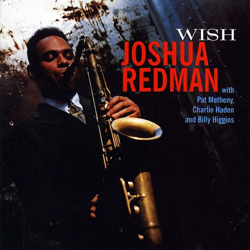 Wish by Joshua Redman