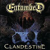 Clandestine by Entombed