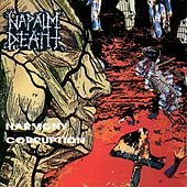 Harmony Corruption by Napalm Death