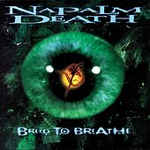 Breed to Breathe by Napalm Death