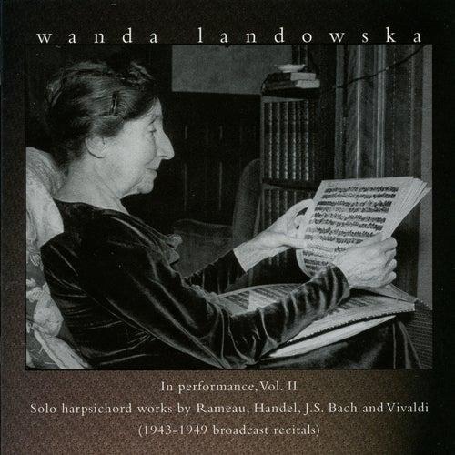 Wanda Landowska in Peformance, Vol. 2 by Wanda Landowska