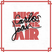 Music In The Air by Carlos Jean