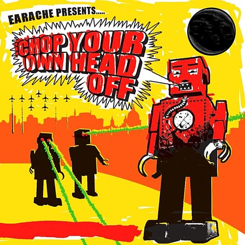 Chop Your Own Head Off by Various Artists