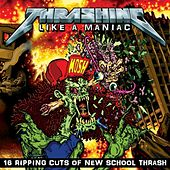 Thrashing Like a Maniac by Various Artists