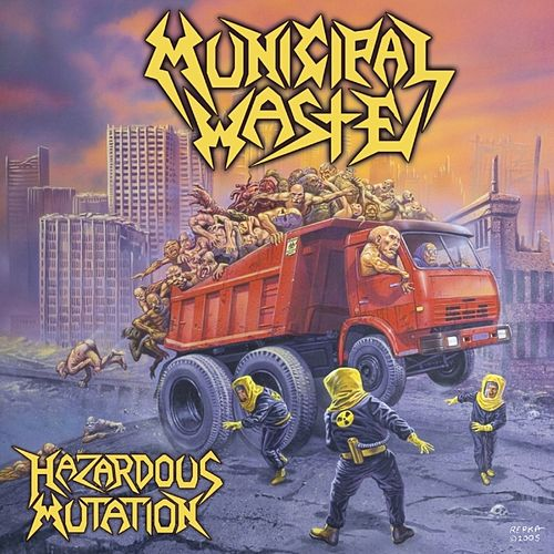 Hazardous Mutation by Municipal Waste