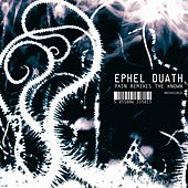 Pain Remixes the Known by Ephel Duath