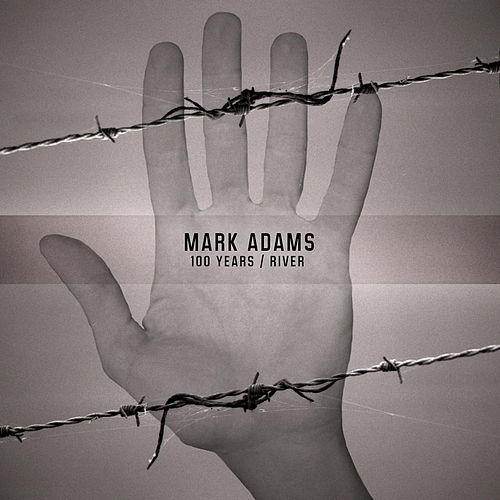 100 Years / River by Mark Adams