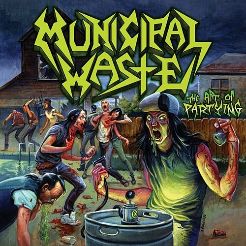 The Art of Partying by Municipal Waste