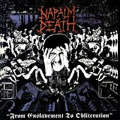 From Enslavement to Obliteration by Napalm Death