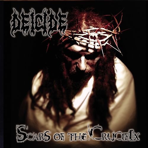 Scars of the Crucifix by Deicide