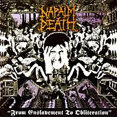 From Enslavement to Obliteration (Full Dynamic Range 2012 Edition) by Napalm Death