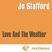 Love And The Weather by Jo Stafford
