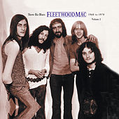 Show-Biz Blues: Fleetwood Mac 1968 To 1970 by Fleetwood Mac