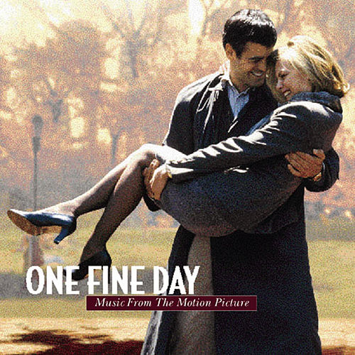 One Fine Day - Music from the Motion Picture by Various Artists