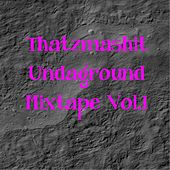 Thatzmashit Undaground Mixtape, Vol.1 by Various Artists