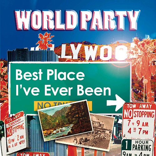 Best Place I've Ever Been by World Party
