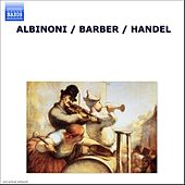 ALBINONI / BARBER / HANDEL (UK) by Various Artists