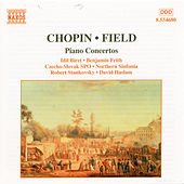 CHOPIN: Piano Concerto No. 2 / FIELD: Piano Concerto No. 1 by Various Artists