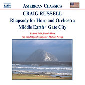 RUSSELL: Rhapsody for Horn and Orchestra / Middle Earth by Richard Todd