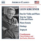 KIRCHNER: Duo for Violin and Piano / Piano Trio / Piano Sonata / Triptych by Various Artists