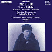 RESPIGHI: Suite in E major / Burlesca by Slovak Radio Symphony Orchestra