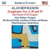 HOVHANESS: Symphonies Nos. 4, 20 and 53 by Various Artists