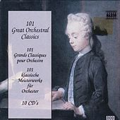 101 Great Orchestral Classics by Various Artists