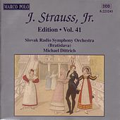 STRAUSS II, J.: Edition - Vol. 41 by Slovak Radio Symphony Orchestra