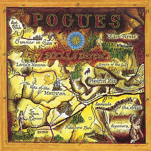 Hell's Ditch [Expanded] by The Pogues