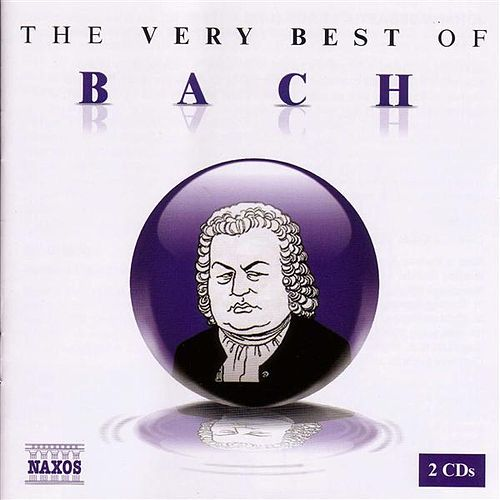 The Very Best of Bach by Various Artists