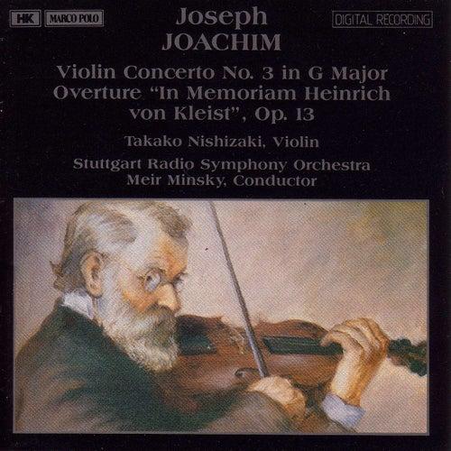 JOACHIM: Violin Concerto No. 3 /  Overture 'In Memoriam Heinrich von Kleist' by Takako Nishizaki