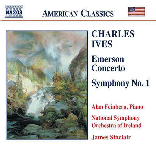 IVES: Symphony No. 1 / Emerson Concerto by Alan Feinberg