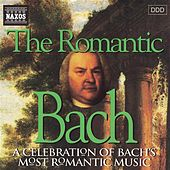 BACH, J.S.: Romantic Bach by Various Artists