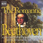 BEETHOVEN: Romantic Beethoven by Various Artists