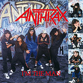 I'm The Man von Anthrax