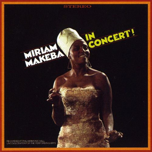 Miriam Makeba In Concert! by Miriam Makeba