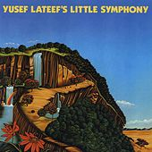 Yusef Lateef 's Little Symphony by Yusef Lateef