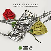 Poor Decisions (feat. Rick Ross and Lupe Fiasco) by Wale
