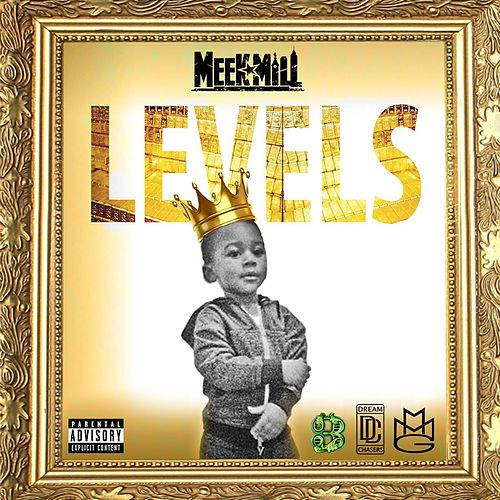 Levels by Meek Mill