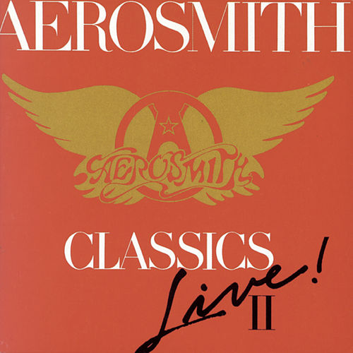 Classics Live! II by Aerosmith