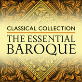 Classical Collection: The Essential Baroque von Various Artists