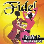 Nou la pi red, vol. 2 (Live) by Fidel