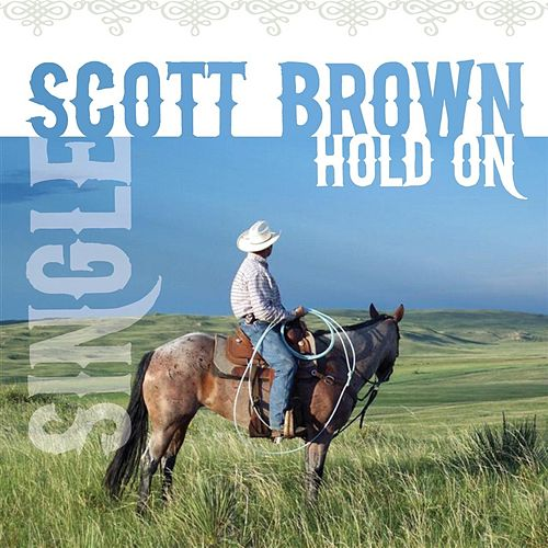 Hold On by Scott Brown
