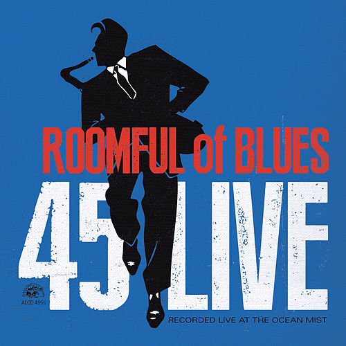 45 Live by Roomful of Blues