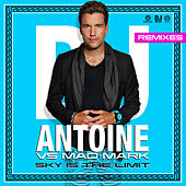 Sky Is the Limit (Remixes) von DJ Antoine