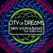 City Of Dreams by Dirty South