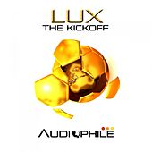 Lux - The Kickoff EP by Lux