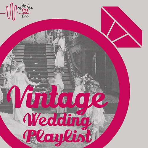 Vintage Wedding Big Band Playlist by Various Artists