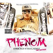 Strictly 4 tha Ladiez by Phenom