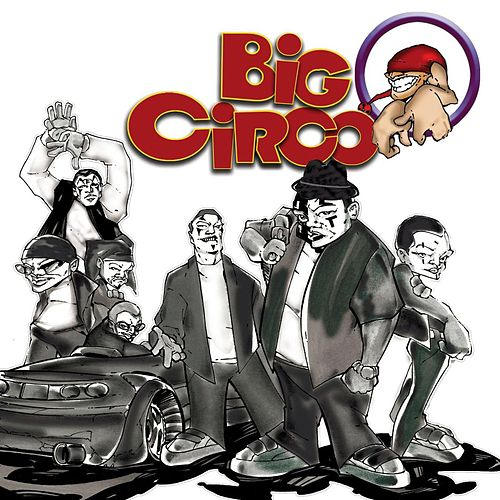 Yo No Fui by Big Circo